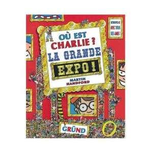 OU EST CHARLIE ? LA GRANDE EXPO