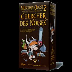 Munchkin Quest : Chercher des Noises