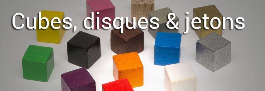Cubes, Disques & Jetons
