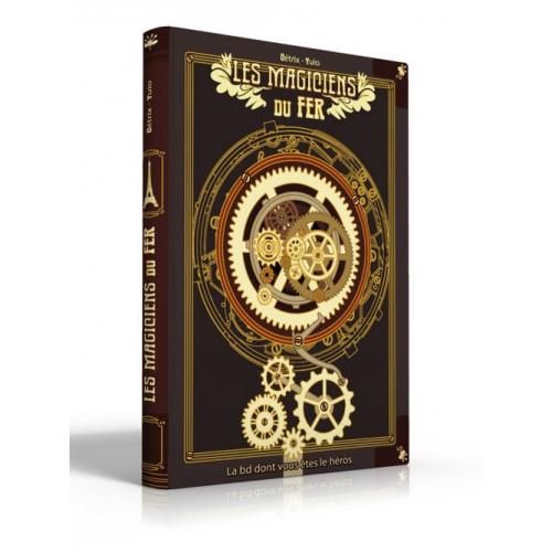 Magiciens du Fer : La BD Dont vous êtes le Héros