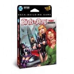 Dc Comics Deckuilbing : Birds of Prey
