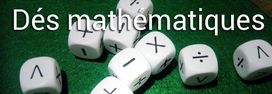 Dés de mathématiques