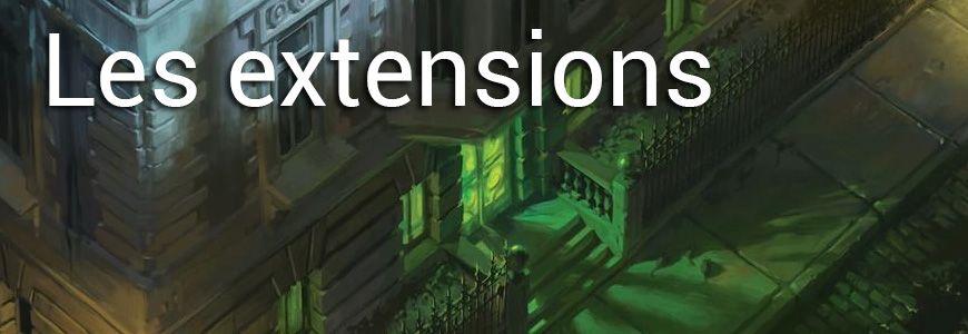 Les extensions des demeures de l'épouvante